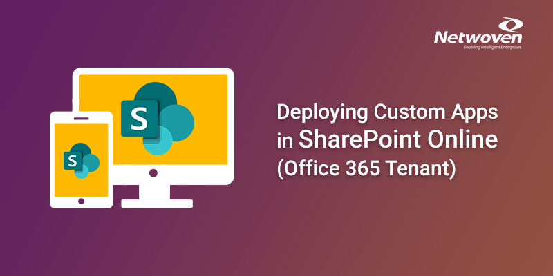 Deploying Custom Apps in SharePoint Online (Office 365 Tenant)
