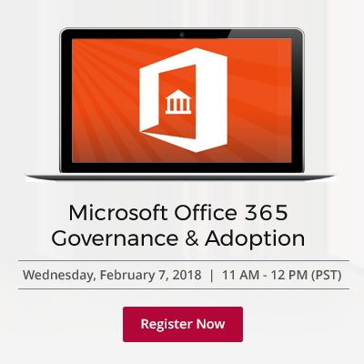 Office 365 Governance and Adoption Webinar