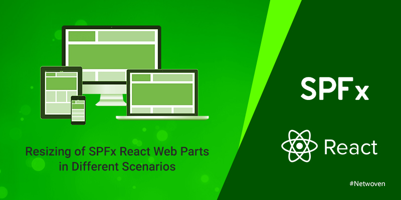 Resizing of SPFx React Web Parts in Different Scenarios
