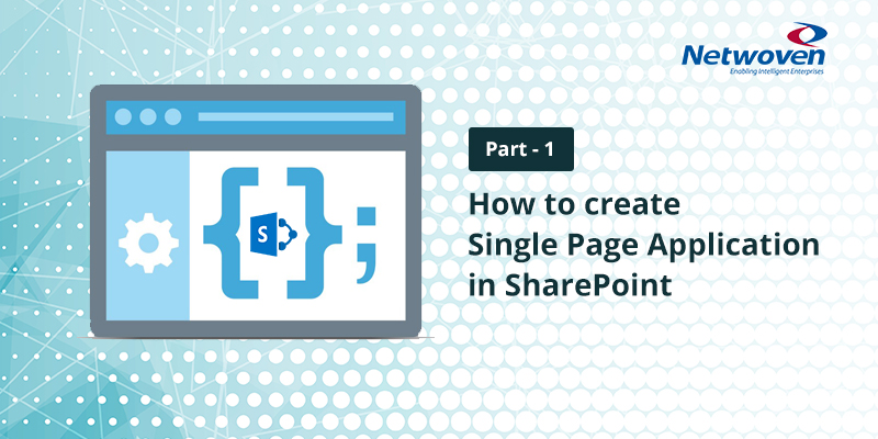 How to Create Single Page Application in SharePoint – Part 1