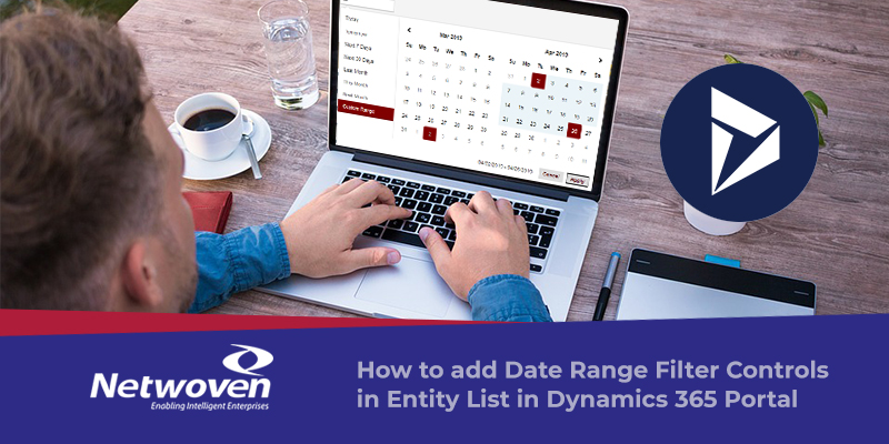 How to add Date Range Filter Controls in Entity List in Dynamics 365 Portal
