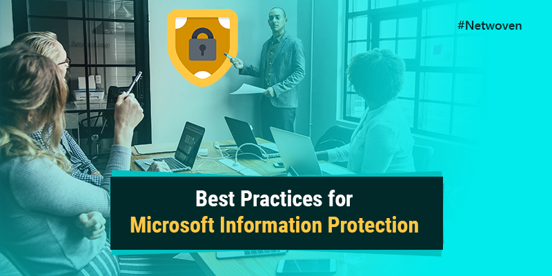 Best Practices for Microsoft Azure Information Protection