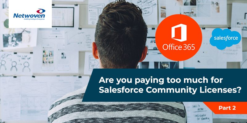 Are you paying too much for Salesforce Community Licenses? (Part - 2)