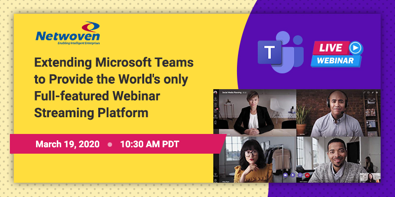 Extending Microsoft Teams to provide the world's only full-featured webinar streaming platform