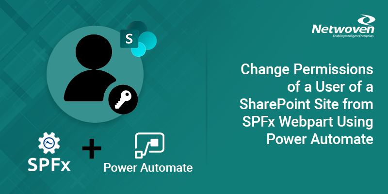 Changing User Permissions of a SharePoint Site from SPFx Web Part using Power Automate
