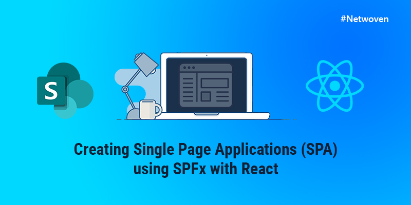 Creating Single Page Applications (SPA) using SPFx with React