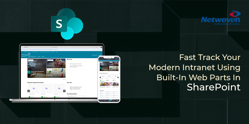 Fast Track Your Modern Intranet Using Built-In Web Parts in SharePoint