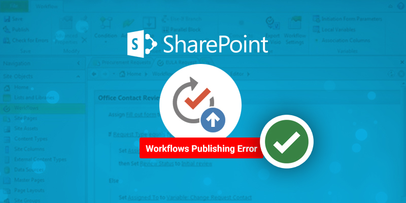 How to Resolve SharePoint Designer Workflows Publishing Error in SharePoint 2016