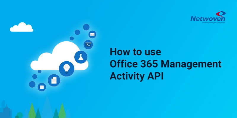 How to use Office 365 Management Activity API