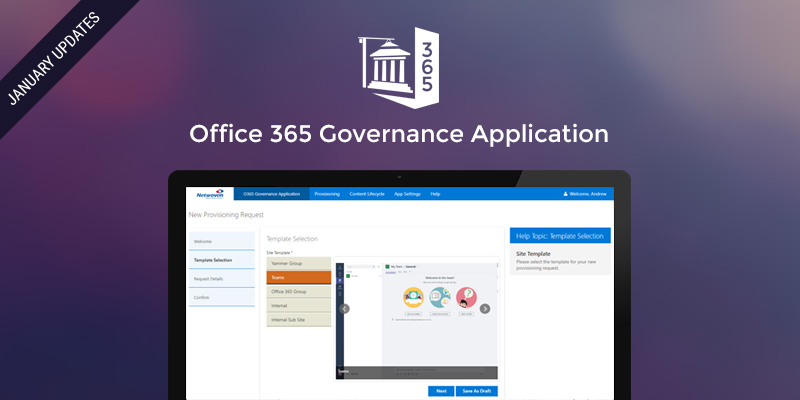 Netwoven's Office 365 Governance Application – January Updates
