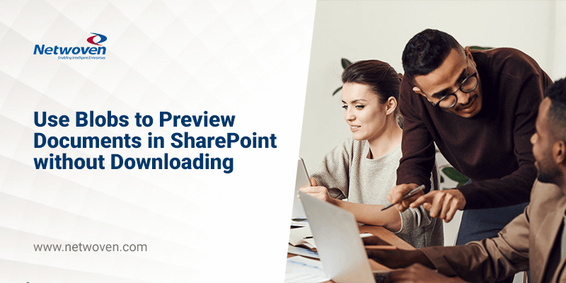 Use Blobs to Preview Documents in SharePoint without Downloading