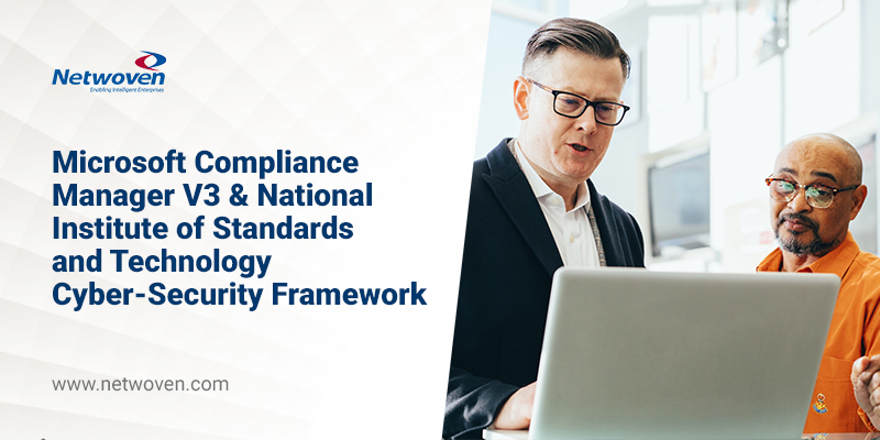 Microsoft Compliance Manager V3 & National Institute of Standards and Technology Cyber-Security Framework