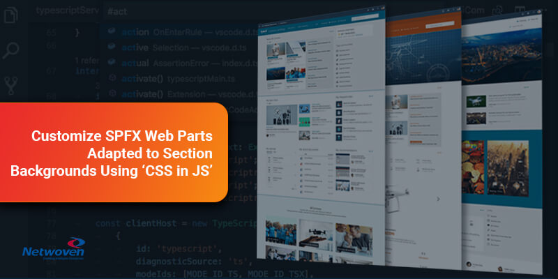 Customize SPFX Web Parts adapted to Section Backgrounds using CSS in JS