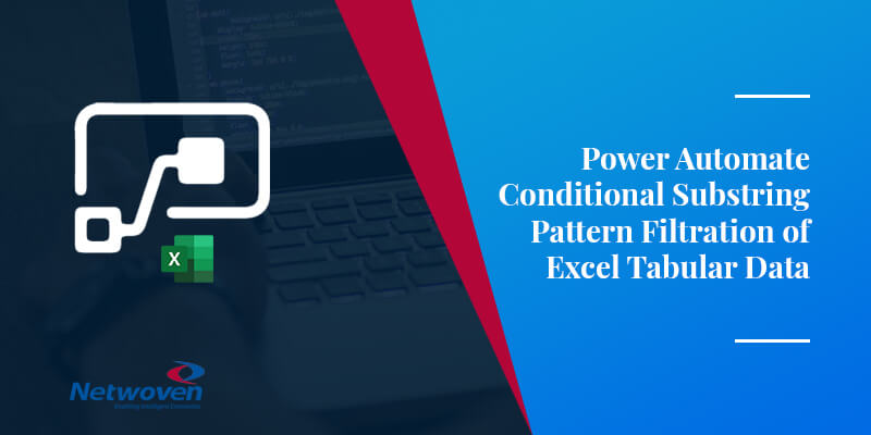 Power Automate Conditional Substring Pattern Filtration of Excel Tabular Data