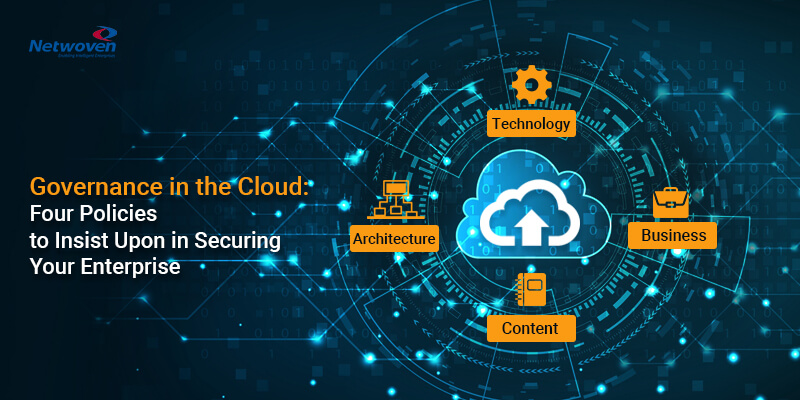 Governance in the Cloud: Four Policies to Insist Upon in Securing Your Enterprise