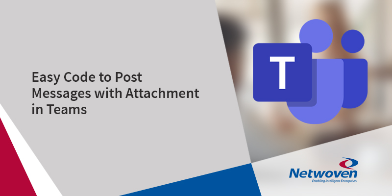 Easy Code to Post Messages with Attachment in Teams