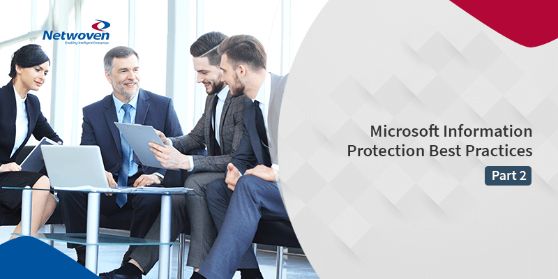 Microsoft Information Protection Best Practices