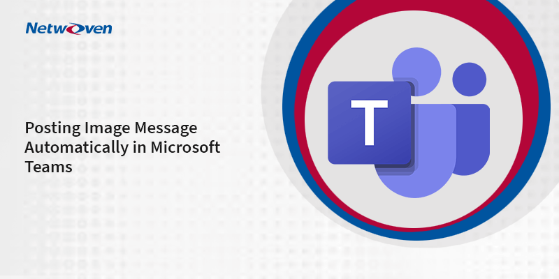 How to Automatically Post Message with Image in a Teams Channel